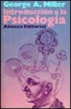 introduccion a la psicologia (14ª ed.)-george a. miller-9788420611303