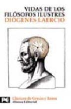 vidas y opiniones de filosofos ilustres-diogenes laercio-9788420661803