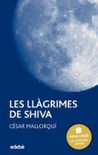les llagrimes de shiva (2ª edicio)-cesar mallorqui-9788423679003