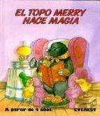 EL TOPO MERRY HACE MAGIA