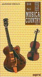 HISTORIA DE LA MUSICA COUNTRY (VOL. I)