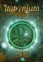 impyrium: la mentida dels tres herois-henry h. neff-9788424661403