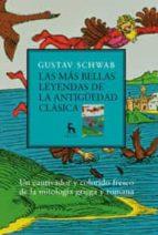 las mas bellas leyendas de la antiguedad clasica-gustav schwab-9788424935603