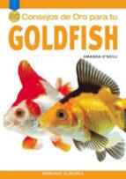 50 consejos de oro para tu goldfish amanda o neill 9788425516603