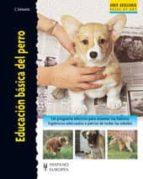 El libro de Educacion basica del perro autor CHARLOTTE SCHWARTZ PDF!