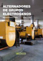 alternadores grupos electrogenos (3ª ed) manuel alvarez pulido 9788426720603