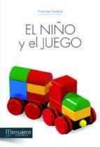 el niño y el juego francine ferland 9788427131903
