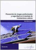 prevencion de riesgos profesionales y de seguridad en el montaje de instalaciones solares-beatriz molino gonzalez-9788428333603