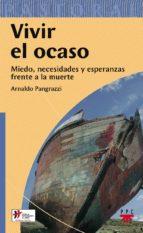 vivir el ocaso-arnaldo pangrazzi-9788428820103