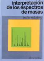 interpretacion de los espectros de masas-fred w. mac lafferty-9788429173703