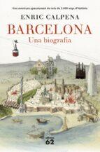 barcelona: una biografia-enric calpena-9788429774603