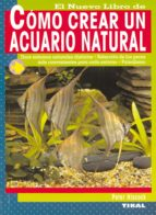 como crear un acuario natural peter hiscock 9788430545803
