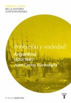 POBLACIÓN Y SOCIEDAD. ARGENTINA (1830-1880) (EBOOK)
