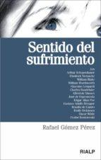 sentido del sufrimiento-rafael gomez perez-9788432139703