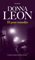 el peor remedio-donna leon-9788432228803