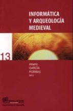 INFORMATICA Y ARQUEOLOGIA MEDIEVAL
