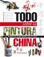 todo sobre la pintura china-9788434227903
