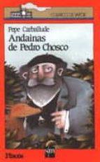 ANDAINAS DE PEDRO CHOSCO