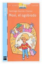 Maxi, el agobiado (Barco de Vapor Azul)