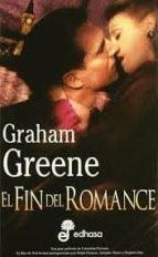 el fin del romance graham greene 9788435013703