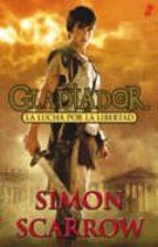 gladiador 1: la lucha por la libertad-simon scarrow-9788435041003