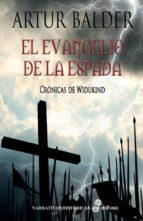 el evangelio de la espada: cronicas de widukind i-artur balder-9788435061803