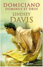 domiciano dominus et deus-lindsey davis-9788435062503