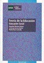 teoria de la educacion: educacion social-lorenzo garcia aretio-marta ruiz corbella-9788436244403