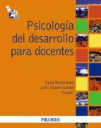 psicologia del desarrollo para docentes-carlos martin bravo-jose i. navarro guzman-9788436823103