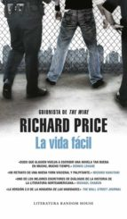 la vida facil-richard price-9788439721703