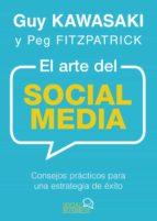 el arte del social media-guy kawasaki-peg fitzpatrick-9788441537903