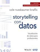 storytelling con datos: visualización de datos para profesionales cole nussbaumer knaflic 9788441539303