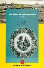 LAS LOZAS DE VALDEMORILLO, 1845-1915 UNA APORTACION A LA HISTORIA DE LAS ARTES INDUSTRIALES MADRI