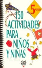 150 actividades para niños y niñas de 5 años catherine vialles 9788446008903