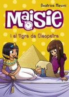 maisie i el tigre de cleopatra-beatrice masini-9788448938703