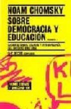 sobre democracia y educacion (vol. 2): escritos sobre las institu educativas y el lenguaje en las aulas noam chomsky 9788449318603