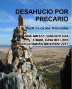 desahucio por precario (ebook)-jose alfredo caballero gea-9788461782703