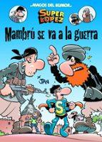 magos del humor superlopez: mambrú se va a la guerra-juan lopez fernandez-9788466656603