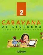 caravana de lecturas 2 (primaria) (ed. 2004) antonio basanta reyes luis vazquez rodriguez 9788466735803