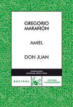 amiel; don juan-gregorio marañon-9788467027303