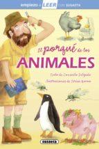 el porque de los animales (empiezo a leer 6 7 años) consuelo delgado 9788467729603