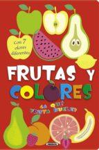 ¿a que fruta huele? frutas y colores-9788467730203