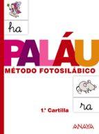 cartilla palau 1: metodo fotosilabico 9788467832303