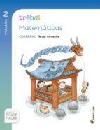 matematicas 2º primaria globalizado tercer trimestre trebol cuaderno ed 2015 9788468021003