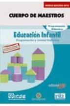 CUERPO DE MAESTROS. EDUCACIÓN INFANTIL. PROGRAMACION DIDACTICA. E DICION PARA CANARIAS