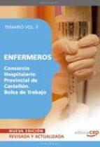 ENFERMEROS DEL CONSORCIO HOSPITALARIO PROVINCIAL DE CASTELLON. BO LSA DE TRABAJO. TEMARIO VOL. II