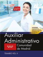 auxiliar administrativo: comunidad de madrid: temario (vol. ii) 9788468180403