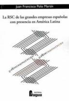 LA RSC DE LAS GRANDES EMPRESAS ESPAÑOLAS CON PRESENCIA EN AMERICA LATINA