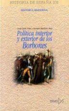 politica interior y exterior de los borbones-enrique martinez ruiz-9788470904103