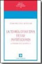 teoria evolutiva de las instituciones (2ª ed)-cesar martinez meseguer-9788472094703